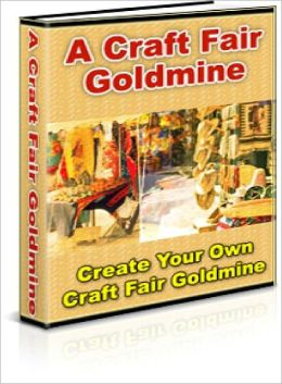 Create Your Own Craft Fair Goldmine