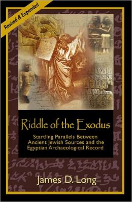 Riddle of the Exodus: Startling Parallels Between Ancient Jewish Sources and the Egyptian Archaeological Record