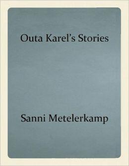 Outa Karel's Stories