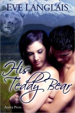His Teddy Bear [Shifter Erotic Romance]