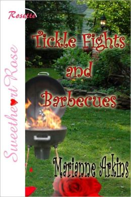 Tickle Fights And Barbecues