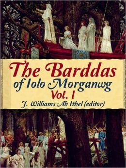 The Barddas of Iolo Morganwg Vol. I