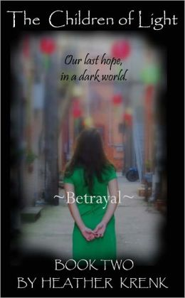 The Children Of Light (2) - Betrayal
