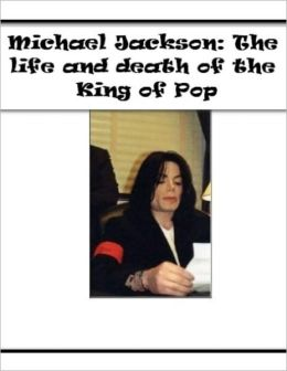Michael Jackson: The life and death of the King of Pop