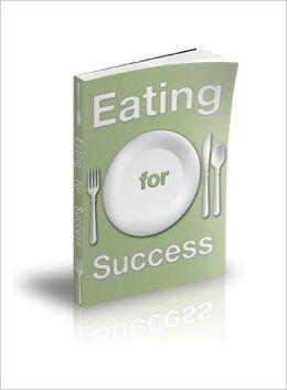 Eating For Success