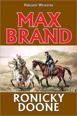 Ronicky Doone Max Brand