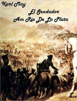 Karl May - Am Rio de la Plata (deutsch - German)