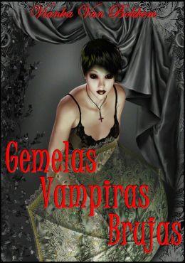 Gemelas Vampiras Brujas: Reino de Sangre y Magia (vampiros - nook en español - brujas)