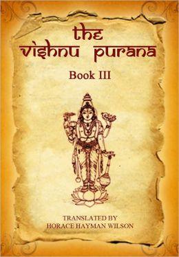 The Vishnu Purana, Book III