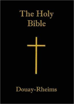 Douay-Rheims Bible Old and New Testaments