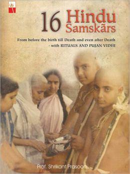 16 Hindu Samskārs