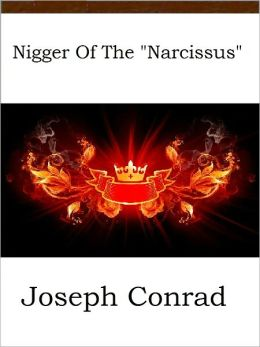 The Nigger of the ''Narcissus''