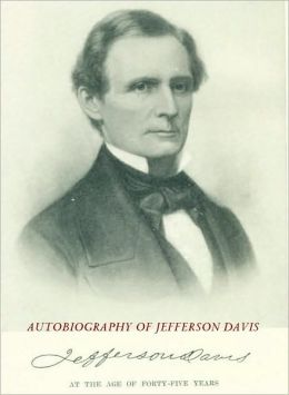 Autobiography of Jefferson Davis [1890]