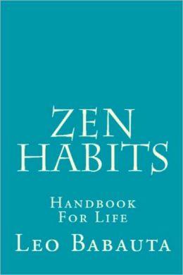 Zen Habits - Handbook for Life