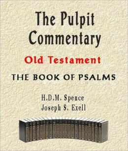 The Pulpit Commentary-Book of Psalms
