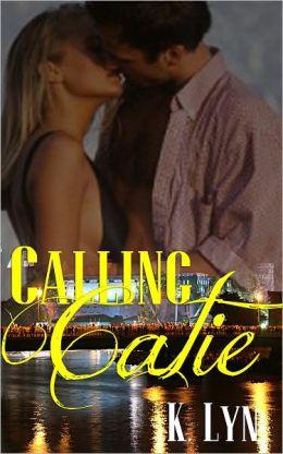Calling Catie