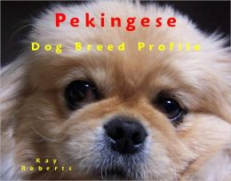 Pekingese Dog Breed Profile