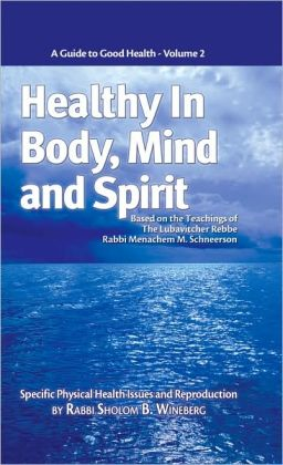 Healthy in Body, Mind and Spirit - Volume II
