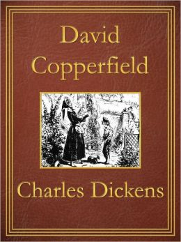 David Copperfield: Premium Edition (Unabridged and Illustrated) [Optimized for Nook and Sony-compatible]