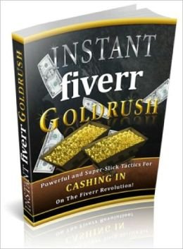 Instant Fiverr Goldrush