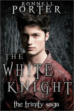 The White Knight (The Trinity Saga, Book 2)