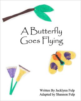 A Butteryfly Goes Flying