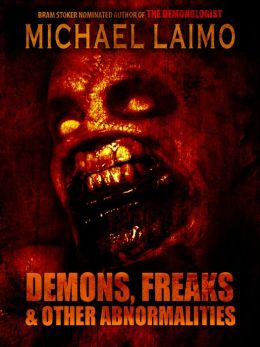 Demons, Freaks & Other Abnormalities