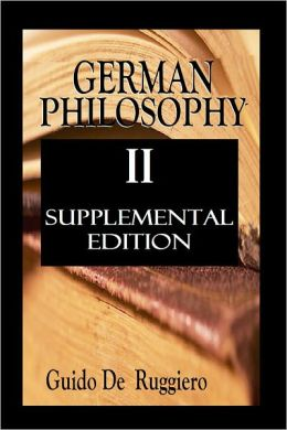 GERMAN PHILOSOPHY II (Supplemental Edition)