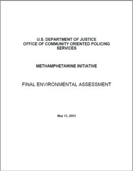 Methamphetamine Initiative Final Environmental Assessment