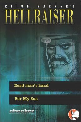 Hellraiser : Dead Man's Hand & For My Son