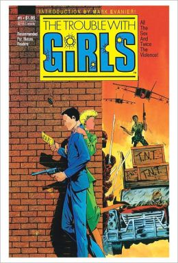 The Trouble With Girls #1 (Comic Book)
