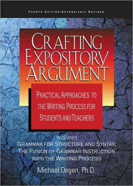 Crafting Expository Argument 4th Edition