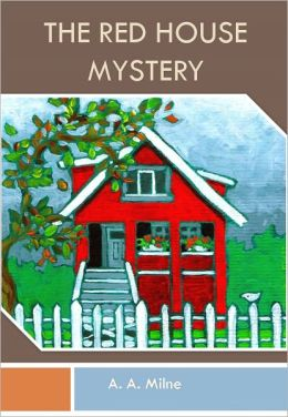 The Red House Mystery w/ Direct link technology (A Classic Mystery Novel)