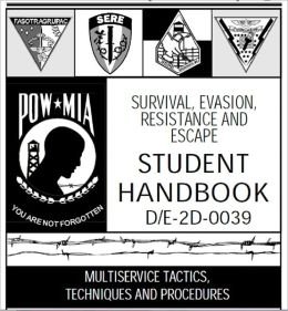 SURVIVAL, EVASION, RESISTANCE AND ESCAPE HANDBOOK, SERE