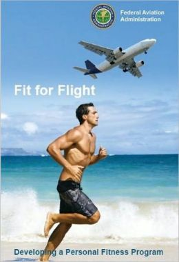 Fit for Flight, Plus 500 free US military manuals and US Army field manuals when you sample this book