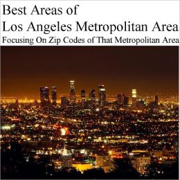 Best Areas of Los Angeles Metropolitan Area