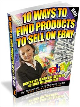 10 WAYS TO FIND PRODUCTS TO SELL ON EBAY