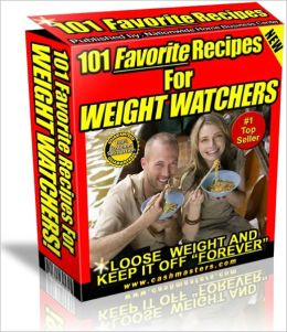 101 FAVORITE RECIPES FOR WEIGHT WATCHERS