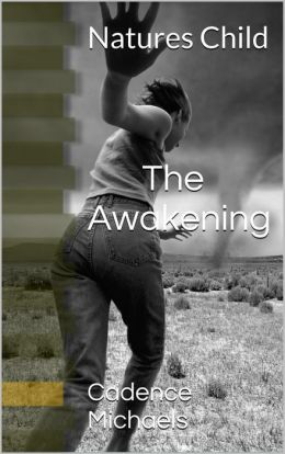 Natures Child: The Awakening