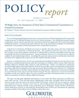 50 Bright Stars: An Assessment of Each State's Constitutional Commitment to Limited Government