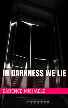 In Darkness We Lie