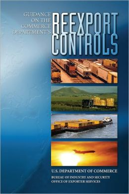 Guidance on the Commerce Department's Re-export Controls