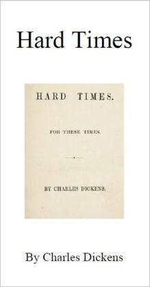 Hard Times [Illustrated]