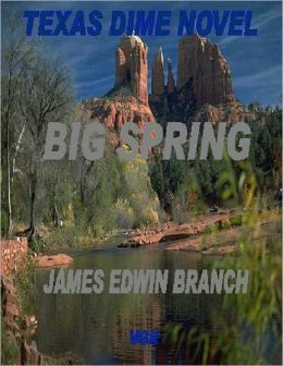 Big Spring (A Bill Parks U.S. Marshal Western Book 5)