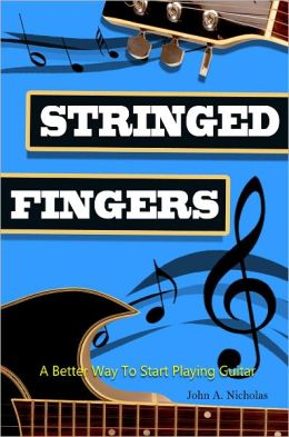 Stringed Fingers: A Guitar Guide For Beginners Is A Step By Step Guide For Those Interested On Learning How To Play Guitar Notes And Chords. Stringed Fingers Will Help You With Guitar Playing Techniques And A Lot More!