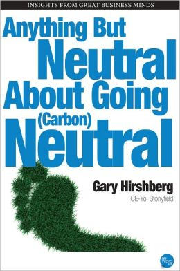 Anything But Neutral About Going (Carbon) Neutral