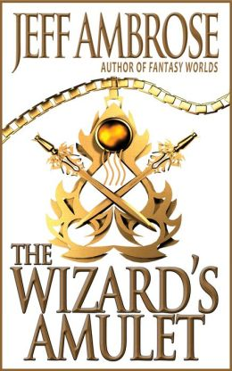 The Wizard's Amulet: A Short Story