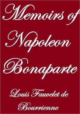 MEMOIRS OF NAPOLEON BONAPARTE, Complete