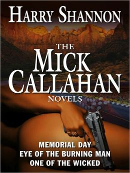 The Mick Callahan Novels