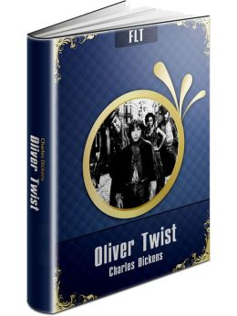 Oliver Twist § Charles Dickens